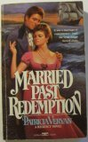 Married Past Redemption (Sanguinet Saga #7)