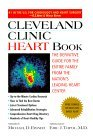 Cleveland Clinic Heart Book: The Definitive Guide for the Entire Family from the Nation's Leading Heart Center