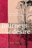 Journeys of Desire: A Study of the Balinese Text Malat