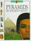Pyramids Of Ancient Egypt: The Living History Series