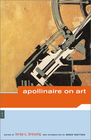 Apollinaire on Art by Guillaume Apollinaire