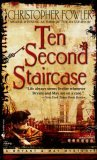 Ten Second Staircase (Bryant & May, # 4)