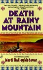 Death at Rainy Mountain by Mardi Oakley Medawar