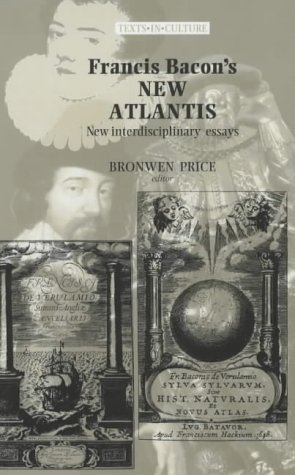 Francis Bacon's the New Atlantis by Bronwen Price