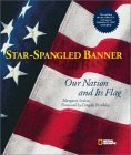 Star-Spangled Banner: Our Nation and Its Flag