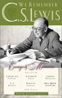 We Remember C. S. Lewis: Essays & Memoirs
