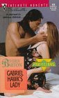 Gabriel Hawk's Lady (The Protectors, #9) (Silhouette Intimate Moments, #830)