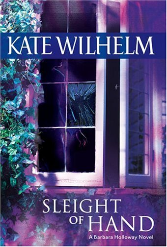 Sleight of Hand by Kate Wilhelm
