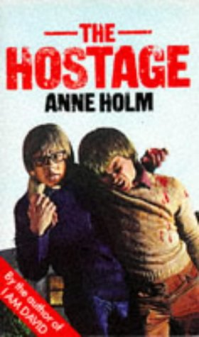 The Hostage by Anne Holm