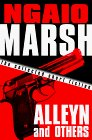 Alleyn and Others: The Collected Short Fiction of Ngaio Marsh