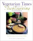 Vegetarian Times Complete Thanksgiving Cookbook by Vegetarian Times