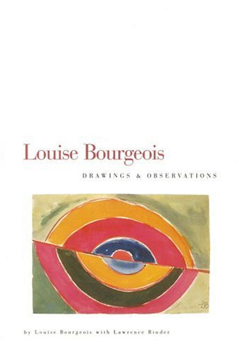 Louise Bourgeois by Louise Bourgeois
