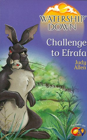 Challenge to Efrafa by Judy Allen