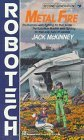 Metal Fire (Robotech, Second Generation, #8)