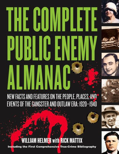 The Complete Public Enemy Almanac by William Helmer