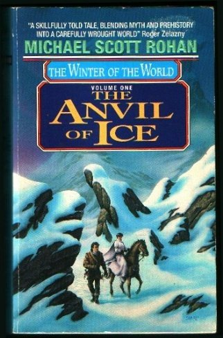 The Anvil of Ice (Winter of the World, #1)