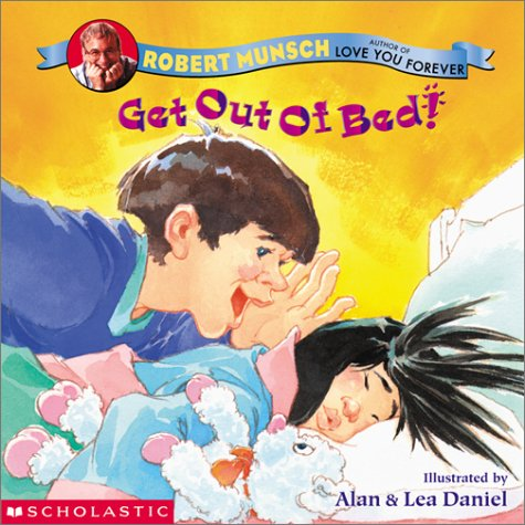 Get Out Of Bed! by Robert Munsch