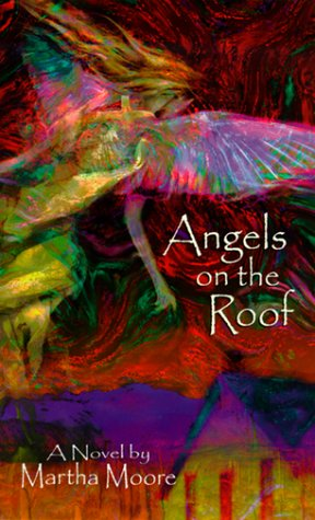 Angels on the Roof by Martha Moore