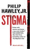 Stigma by Philip Hawley Jr.