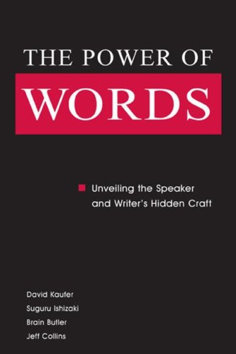 The Power of Words by David S. Kaufer