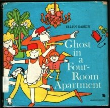 Ghost in a Four-Room Apartment by Ellen Raskin