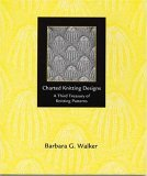 Charted Knitting Designs: A Third Treasury of Knitting Patterns