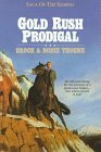 Gold Rush Prodigal (Saga of the Sierras #3)