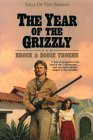 The Year of the Grizzly by Brock Thoene