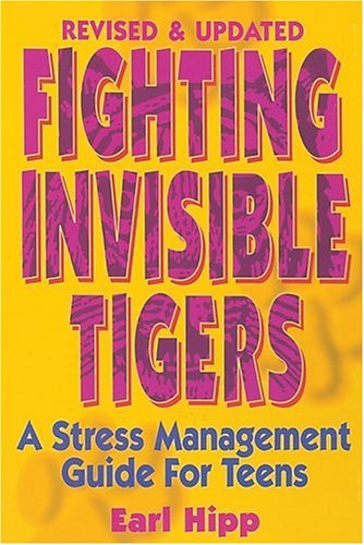 Fighting Invisible Tigers by Earl Hipp