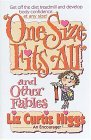One Size Fits All and Other Fables by Liz Curtis Higgs