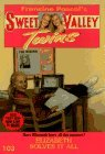 Elizabeth Solves It All (Sweet Valley Twins, #103)