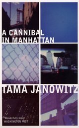 A Cannibal in Manhattan