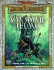 The Wyrmskull Throne (Advanced Dungeons & Dragons: Forgotten Realms Adventure)