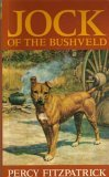 Jock of the Bushveld by Percy FitzPatrick