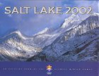 Salt Lake 2002: An Official Book of the Olympic Winter Games