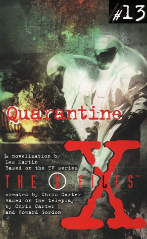 Quarantine (The X-Files: Young Adult, #13)