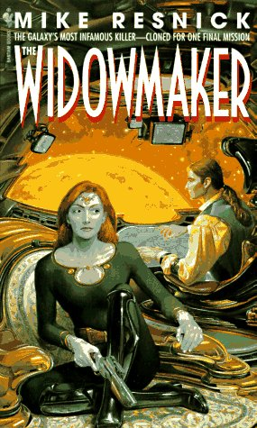 The Widowmaker by Mike Resnick