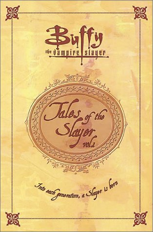 Tales of the Slayer, Vol. 1 by Doranna Durgin