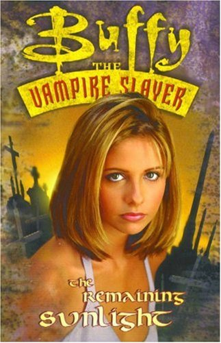 Free Download Buffy the Vampire Slayer: Remaining Sunlight (Buffy the Vampire Slayer Comic #11) by Andi Watson, Joe Bennett, Rick Ketche PDF