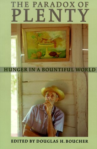 The Paradox of Plenty: Hunger in a Bountiful World