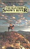 The Man From Snowy River by Elyne Mitchell