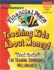 "Financial Peace Jr.: Teaching Kids About Money! : ""Cool Tools"" for Training Tomorrow's Millionaires!"