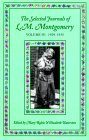The Selected Journals Of L.M. Montgomery, Vol. 4 by L.M. Montgomery