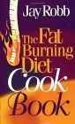 Jay Robb Fat Burning Diet Cook Book
