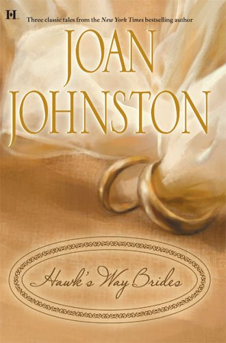 Hawk's Way Brides by Joan Johnston