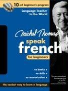 Michel Thomas Speak French for Beginners: 10-CD Beginner's Program