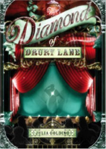 The Diamond of Drury Lane by Julia Golding