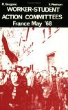 Worker-Student Action Committees: France, May '68