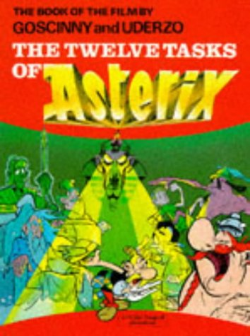 The Twelve Tasks of Asterix by René Goscinny