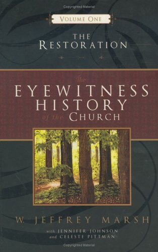 Free download The Eyewitness History of the Church: The Restoration MOBI